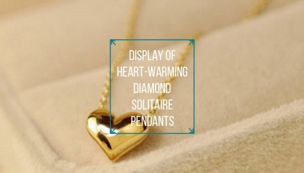 Display of Heart-Warming Diamond Solitaire Pendants
